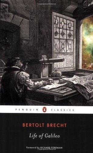 Life of Galileo By Deceased Bertolt Brecht