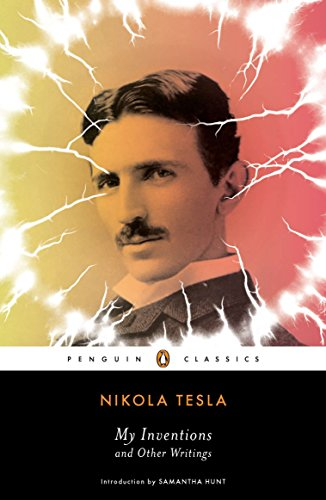 My Inventions and Other Writings von Nikola Tesla