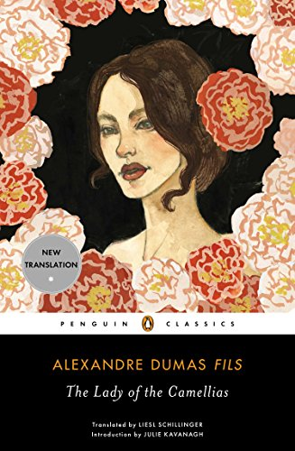 The Lady of the Camellias By Alexandre Dumas