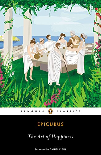 The Art of Happiness (Penguin Classics) By Epicurus