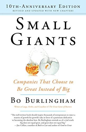 Small Giants--10th-anniversary By Bo Burlingham