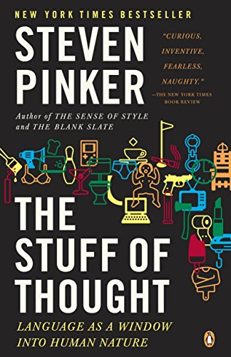 The Stuff of Thought By Steven Pinker (Harvard University)