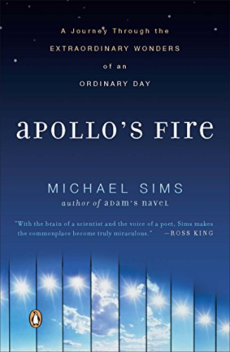Apollo's Fire By Michael Sims