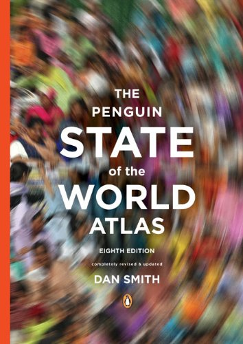 The Penguin State of the World Atlas By Dan Smith