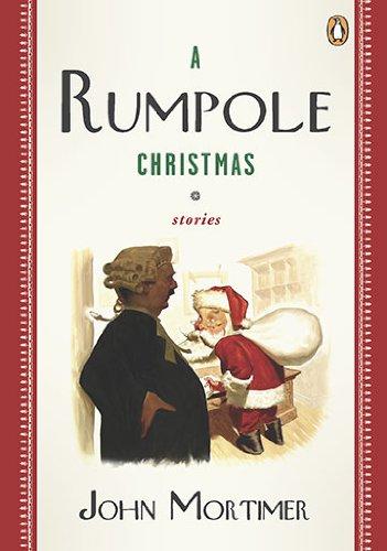 A Rumpole Christmas By John Mortimer