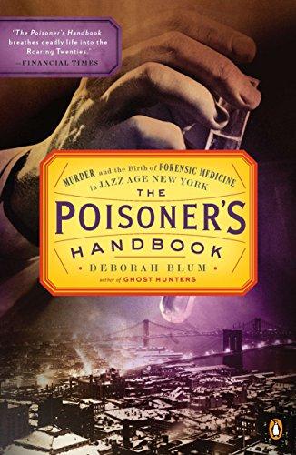 The Poisoner's Handbook By Professor of Journalism Deborah Blum, Ill