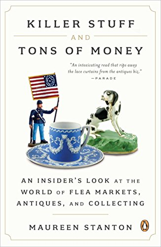 Killer Stuff and Tons of Money By Maureen Stanton