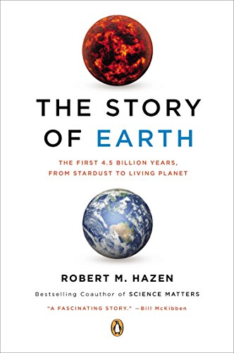 The Story of Earth By Robert M Hazen