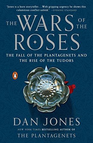 The Wars of the Roses von Dan Jones (University of Central Florida)