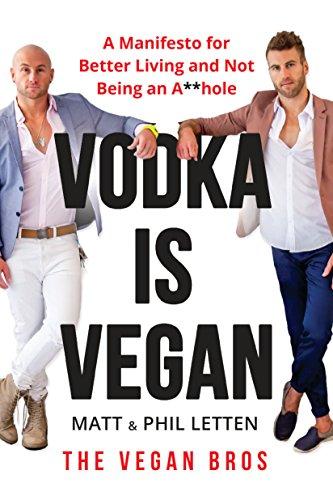 Vodka Is Vegan By Matt Letten