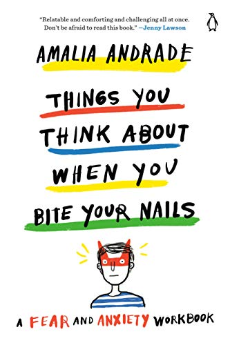 Things You Think About When You Bite Your Nails By Amalia Andrade