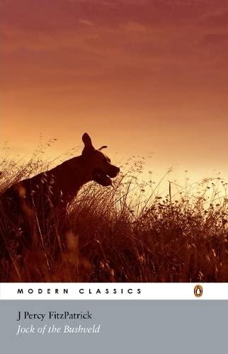 Jock of the Bushveld By Sir Percy Fitzpatrick