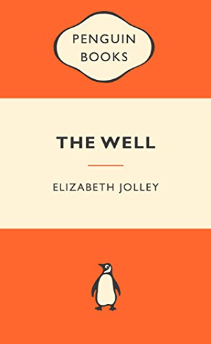 The Well: Popular Penguins By Elizabeth Jolley
