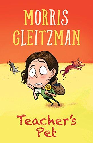 Teacher's Pet By Morris Gleitzman