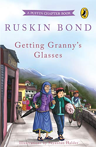 Getting Granny's Glasses By Ruskin Bond