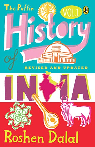 The Puffin History Of India Volume 1 By Roshen Dalal
