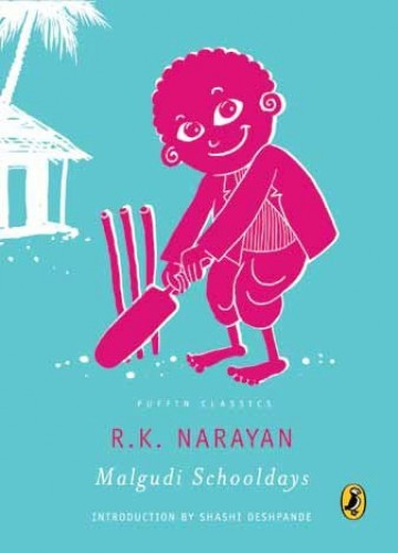 Malgudi schooldays: The adventures of Swami and his friends By R. K Narayan