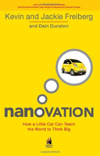 Nanovation: How A Little Car Can Teach The World to Think Big By Freiberg