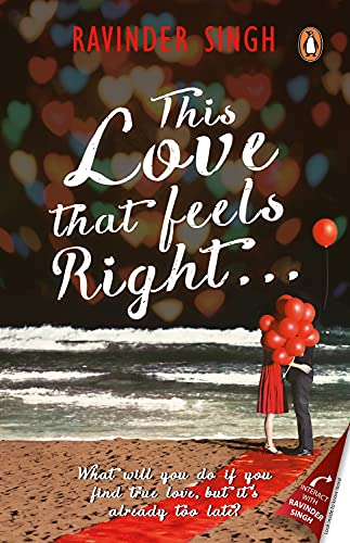 This Love that Feels Right By Ravinder Singh