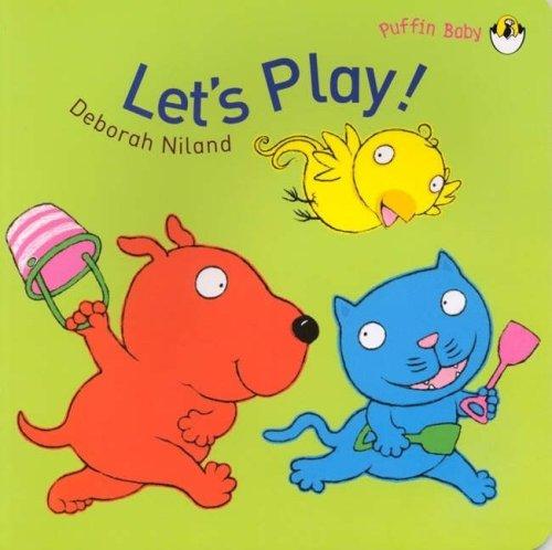Let's Play! By Deborah Niland