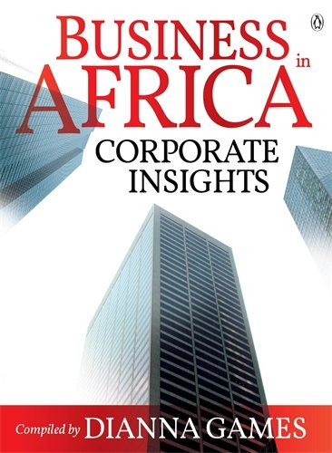 Business in Africa By Dianna Games