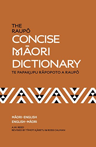 The Raupo Concise Maori Dictionary By A. W. Reed