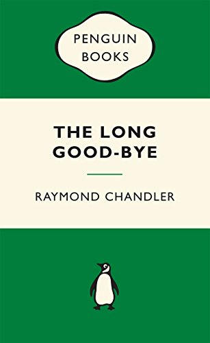 The Long Good-bye By Raymond Chandler