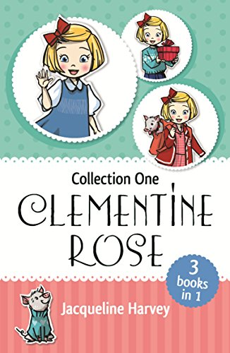 Clementine Rose Collection One By Jacqueline Harvey