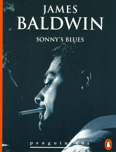 the themes of being safe and taking risks in sonnys blues by james baldwin