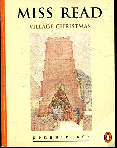Village Christmas By Miss Read