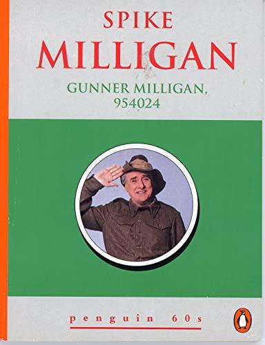 Gunner Milligan By Spike Milligan