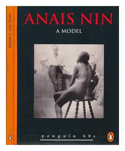 A Model and Other Stories (Penguin 60s) By Anais Nin