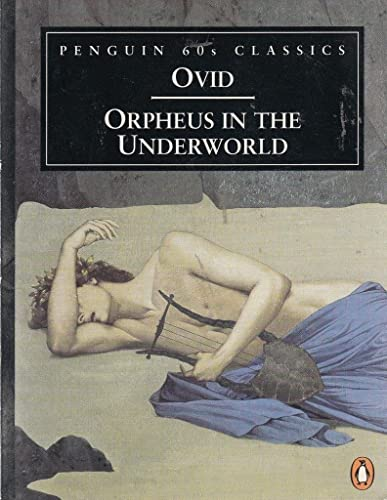 Orpheus in the Underworld By Ovid