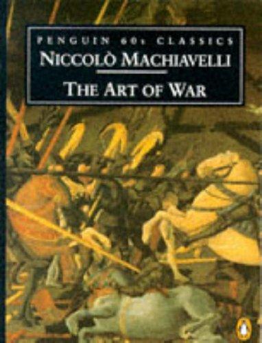 The Art of War By Niccolo Machiavelli