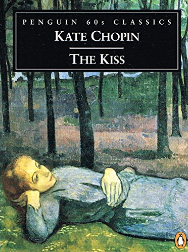 The KISS And Other Stories By Kate Chopin
