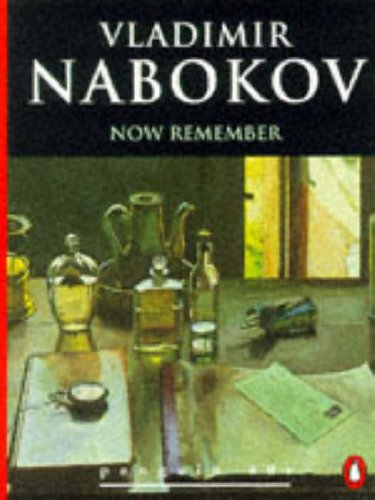 Now Remember By Vladimir Nabokov