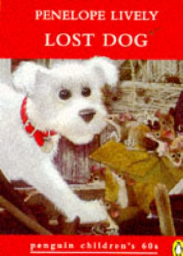 Lost Dog and Other Stories By Penelope Lively