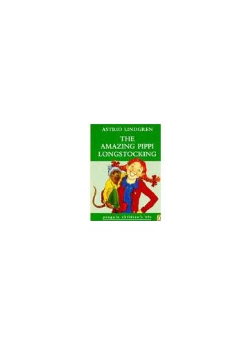 The Amazing Pippi Longstocking By Astrid Lindgren