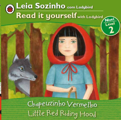 Little Red Riding Hood Bilingual (Portuguese/English) By Ladybird