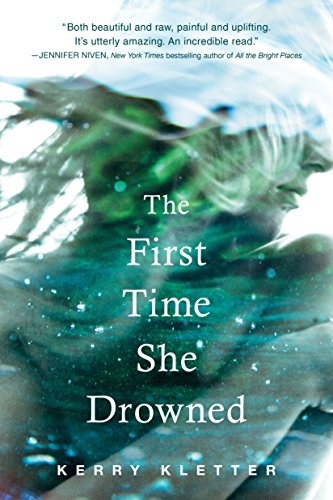 The First Time She Drowned By Kerry Kletter