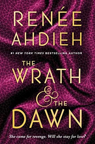 The Wrath & the Dawn von Renee Ahdieh