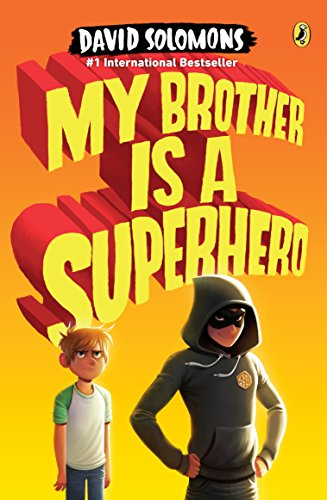 My Brother Is a Superhero von David Solomons