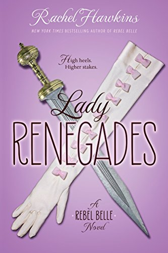 Lady Renegades By Rachel Hawkins