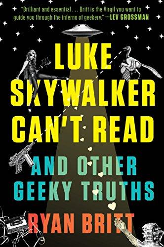 Luke Skywalker Can't Read By Ryan Britt