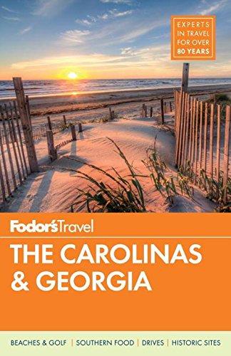 Fodor's the Carolinas & Georgia By Fodor's Travel Guides