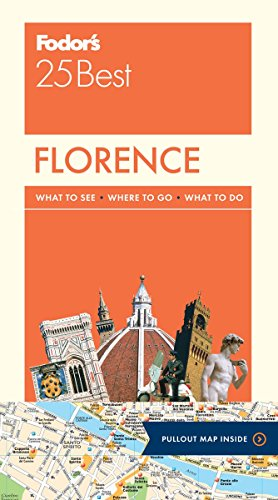 Fodor's Florence 25 Best By Fodor's Travel Guides