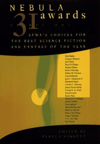 Neubla Awards 31 Swfa's Choices for the Best Science Fiction and Fantasy of the Year By Pamela Sargent