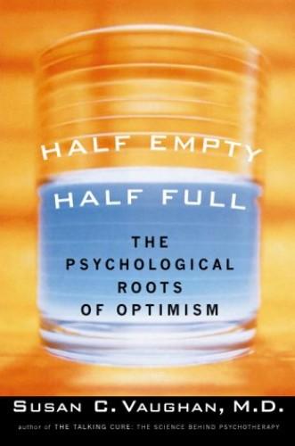 Half Empty, Half Full By Susan Vaughan