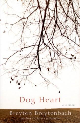 Dog Heart von Breyten Breytenbach