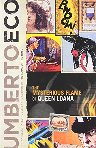 The Mysterious Flame of Queen Loana By Professor of Semiotics Umberto Eco (University of Bologna)